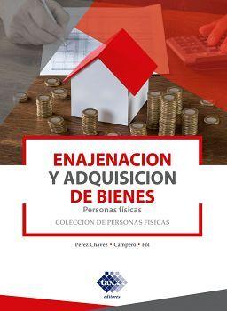 ENAJENACION Y ADQUISICION DE BIENES -PERSONAS FISICAS- ED.2020