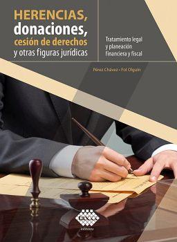 HERENCIAS, DONACIONES, CESION DE DERECHOS Y OTRAS FIG. -ED.2020-