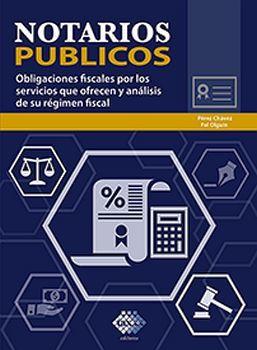 NOTARIOS PUBLICOS -OBLIGACIONES FISCALES POR LOS SERV.- ED.2020