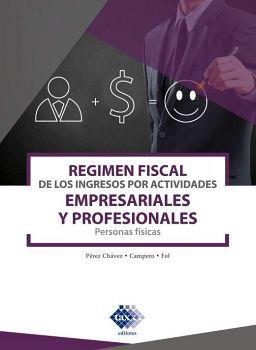 REGIMEN FISCAL DE LOS INGRESOS P/ACT.EMP.PROF.2020 P.FIS.
