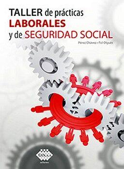 TALLER DE PRACTICAS LABORALES Y DE SEGURIDAD SOCIAL 2021
