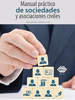MANUAL PRACTICO DE SOCIEDADES Y ASOCIACIONES CIVILES 20ED.