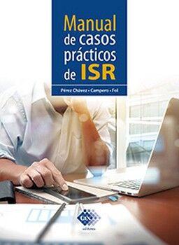 MANUAL DE CASOS PRACTICOS DE ISR 6ED.