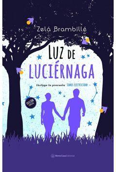 LUZ DE LUCIERNAGA                         (INCLUYE PRECUELA)