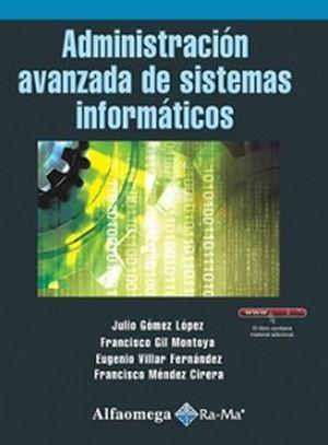 ADMINISTRACION AVANZADA DE SISTEMAS INFORMATICOS