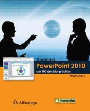 APRENDER POWERPOINT 2010 CON 100 EJERCICIOS PRACTICOS