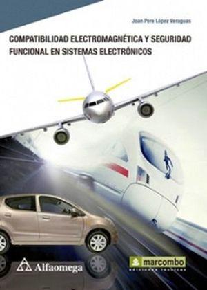 COMPATIBILIDAD ELECTROMAGNETICA Y SEGURIDAD FUNCIONAL EN SISTEMAS