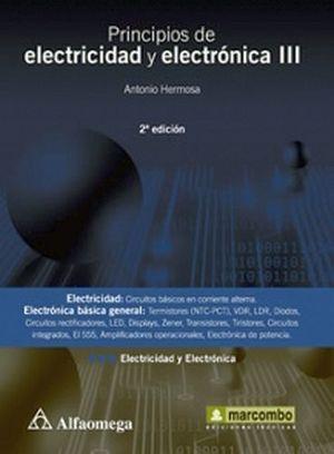 PRINCIPIOS DE ELECTRICIDAD Y ELECTRONICA III 2ED.