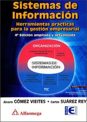 SISTEMAS DE INFORMACION 4ED. -HERRAMIENTAS PRACTICAS PARA LA GEST