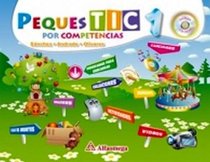 PEQUES TIC 1RO. PREESC. POR COMPETENCIAS C/CD+ACCESO+GUIA P/PADRE