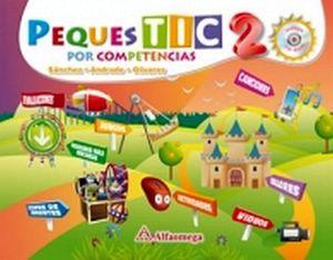 PEQUES TIC 2DO. PREESC. POR COMPETENCIAS C/CD+ACCESO