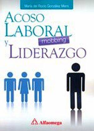 ACOSO LABORAL (MOBBING) Y LIDERAZGO