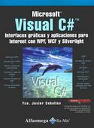 MICROSOFT VISUAL C# -INTERFACES GRAFICAS Y APLICACIONES PARA INT-