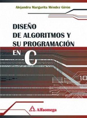 DISEÑO DE ALGORITMOS Y SU PROGRAMACION EN C