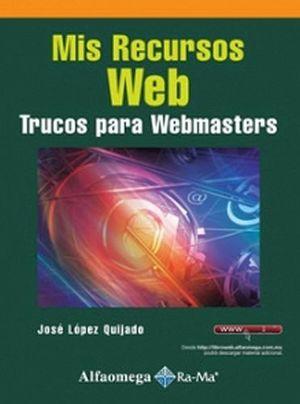 MIS RECURSOS WEB -TRUCOS PARA WEBMASTERS-