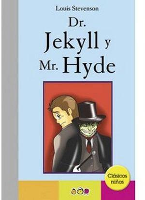 DR. JEKYLL Y MR. HYDE           (CLASICOS NIÑOS)