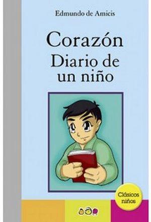 CORAZON DIARIO DE UN NIÑO       (CLASICOS NIÑOS)