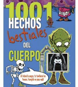 1001 HECHOS BESTIALES DEL CUERPO