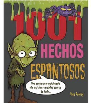 1001 HECHOS ESPANTOSOS