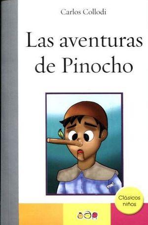 AVENTURAS DE PINOCHO, LAS      (CLASICOS NIÑOS)