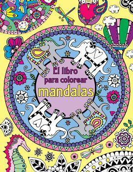 Libro Para Colorear Mandalas El Maan 9786077201441