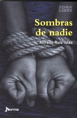 SOMBRAS DE NADIE
