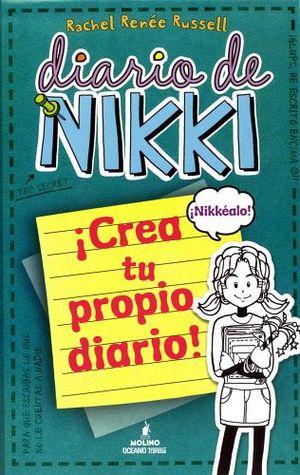 DIARIO DE NIKKI -CREA TU PROPIO DIARIO-