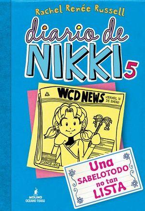 DIARIO DE NIKKI 5 -UNA SABELOTODO NO TAN LISTA-