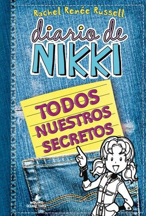 DIARIO DE NIKKI -TODOS NUESTROS SECRETOS-