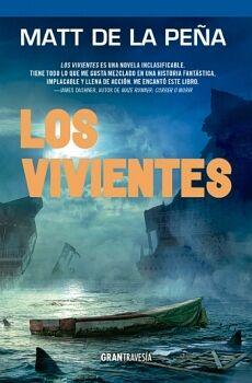 VIVIENTES, LOS (GRAN TRAVESIA)
