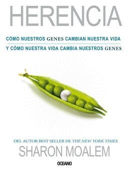 HERENCIA -COMO NUESTROS GENES CAMBIAN NUESTRA VIDA-