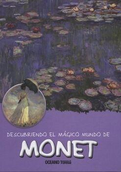 DESCUBRIENDO EL MAGICO MUNDO DE MONET (EMPASTADO/TRAVESIA)