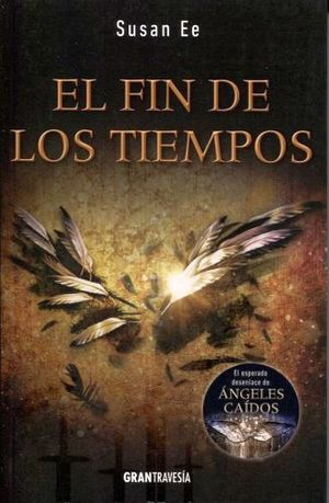 FIN DE LOS TIEMPOS, EL (GRAN TRAVESIA)