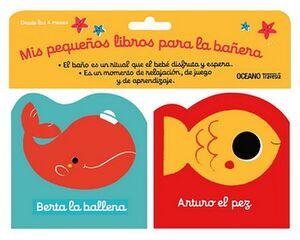 MIS PEQUEÑOS LIBROS PARA LA BAÑERA (C/2 LIBROS BERTA/ARTURO)