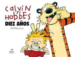 CALVIN Y HOBBES -DIEZ AÑOS- (TRAVESIA)