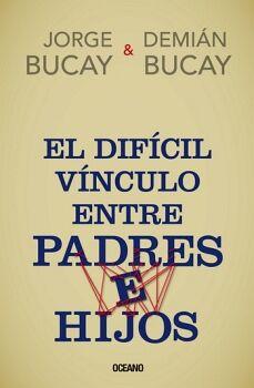 DIFICIL VINCULO ENTRE PADRES E HIJOS, EL