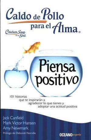 CALDO DE POLLO PARA EL ALMA -PIENSA POSITIVO- (EXPRES)