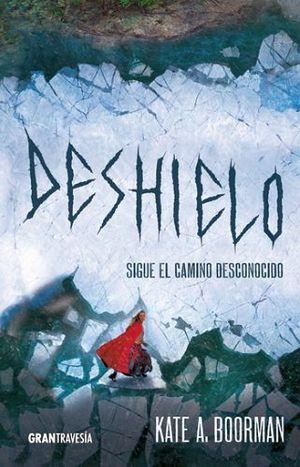 DESHIELO -SIGUE EL CAMINO DESCONOCIDO-