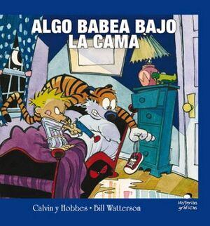 ALGO BABEA BAJO LA CAMA -CALVIN Y HOBBES/2- (TRAVESIA)