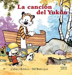 CANCION DEL YUKON, LA -CALVIN Y HOBBES/3- (TRAVESIA)