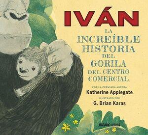 IVAN -LA INCREIBLE HISTORIA DEL GORILA DEL CENTRO COMERCIAL- (EMP