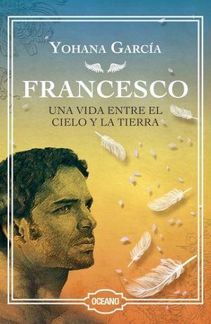FRANCESCO (1) -UNA VIDA ENTRE EL CIELO Y LA TIERRA- (EMP.)