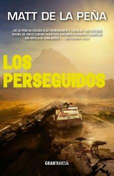 PERSEGUIDOS, LOS