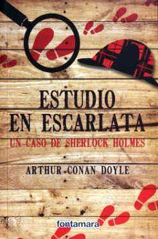 ESTUDIO EN ESCARLATA -UN CASO DE SHERLOCK HOLMES-