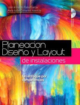 PLANEACION, DISEÑO Y LAYOUT DE INSTALACIONES C/CD
