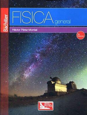 FISICA GENERAL 5ED.    (S.BACHILLER/DGIRE)