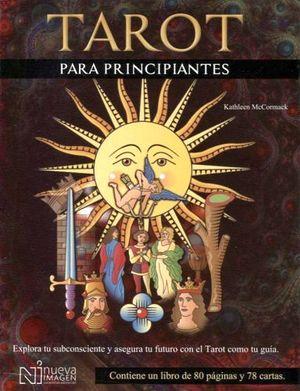 TAROT PARA PRINCIPIANTES (ESTUCHE C/LIBRO Y CARTAS)