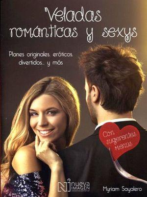 VELADAS ROMANTICAS Y SEXYS -PLANES ORIGINALES EROT. DIVER. Y MAS-