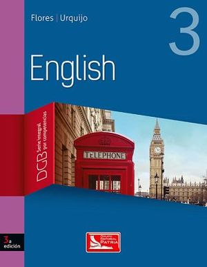 ENGLISH 3 3ED. BACH. (DGB/S.INTEGRAL COMPETENCIAS)