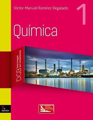 QUIMICA 1 3ED. (DGB/S.INTEGRAL COMPETENCIAS)